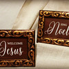 Welcome Jesus and Sing Noel Christmas Signs