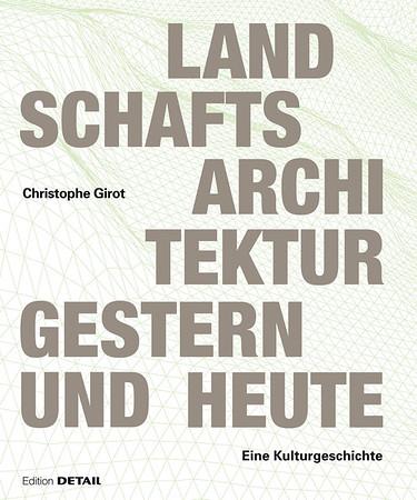 /// Landschaftsarchitektur gestern und heute