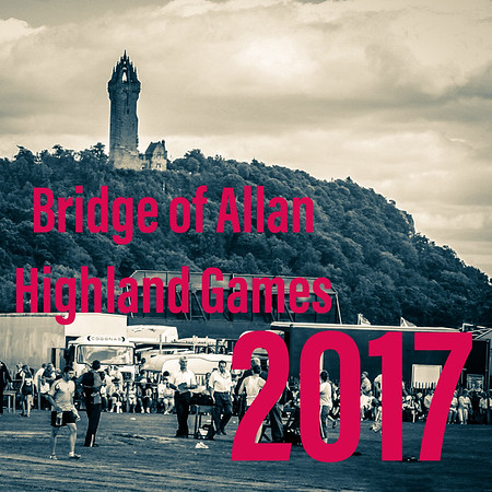 The 2017 Bridge of Allan Highland Games