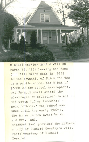 In 1861 Richard Townley willed this house at  1111 Salem Rd. to be used as a public school.