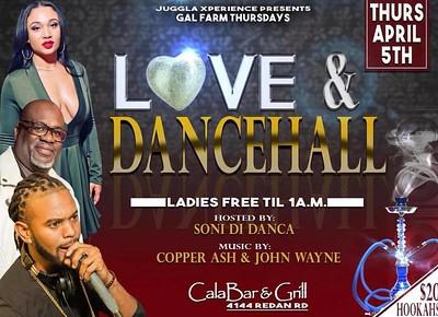 GAL FARM THURSDAYS PRESENTS LOVE & DANCEHALL