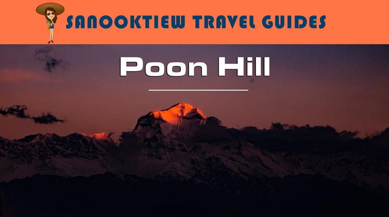 ข้อมูลและทริคดีๆ สำหรับการเทรคกิ้ง (Trekking) ที่ Ghorepani Poon Hill ประเทศเนปาล (Nepal)