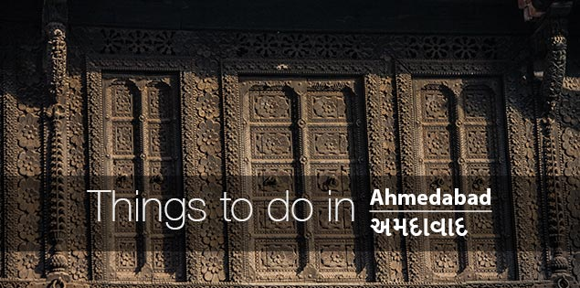 Things to do in Ahmedabad, Gujarat, India