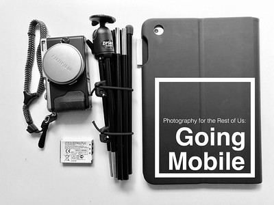Photography for the Rest of Us: Going Mobile