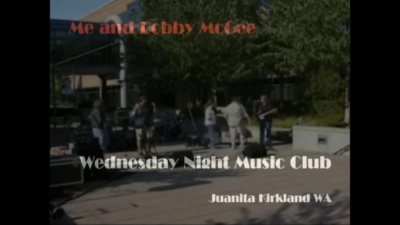 Wednesday Night Music Club | Me and Bobby McGee