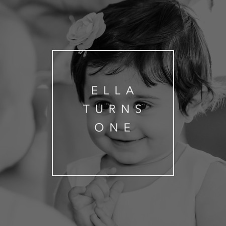 Ella Turns One