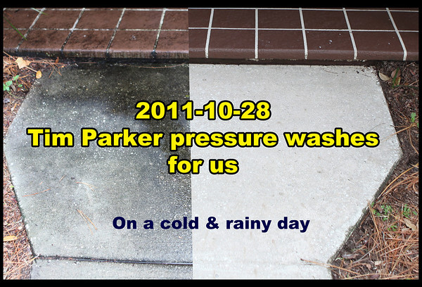 2011-10-28 Tim Parker pressure cleans