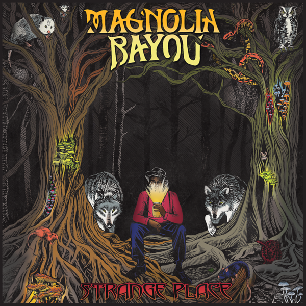 MAGNOLIA BAYOU  SHOWCASES STELLAR SONGWRITING IN STRANGE PLACE