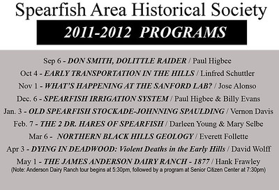 2011-2012 was another great year for the society -- with a lineup of speakers that provided a wide array of interesting and incisive programs.  Starting in May 2011 with a profile of Belle Fourche native Don Smith -- one of the Dolittle Raiders -- to a close-up examination of the James Anderson Dairy Ranch, it was a year of great fun.  Below, you'll find photos and short narratives from each of our programs.  It starts with the Anderson Ranch (our final program of the year) and steps backward to each previous program.  We hope you enjoy revisiting these outstanding programs!