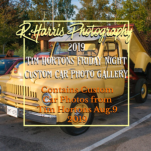 10.2019-Tim Hortons Friday Night Car Show-Aug.9-19 COMING SOON