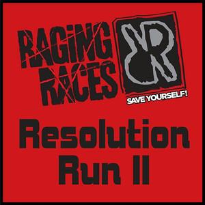 2014.01.11 Raging Races Resolution Run II