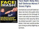 Face Mash! Kelly McCann's Essential Self-Defense Moves for Winning Real Street Fights