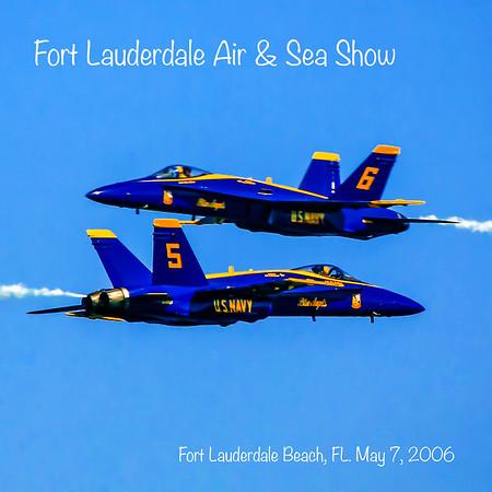 Air & Sea SHow - Fort Lauderdale, FL May, 2006