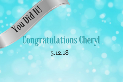 Your Did It Cheryl!