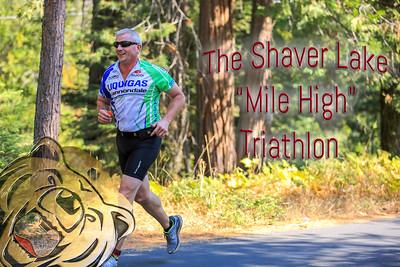 "Shaver Lake ""Mile High"" Tri"