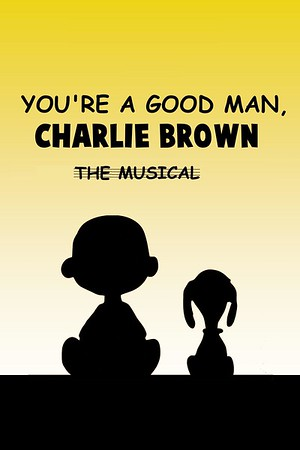 Spring 2007 - You're A Good Man Charlie Brown