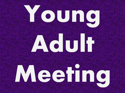 Young Adult Meeting