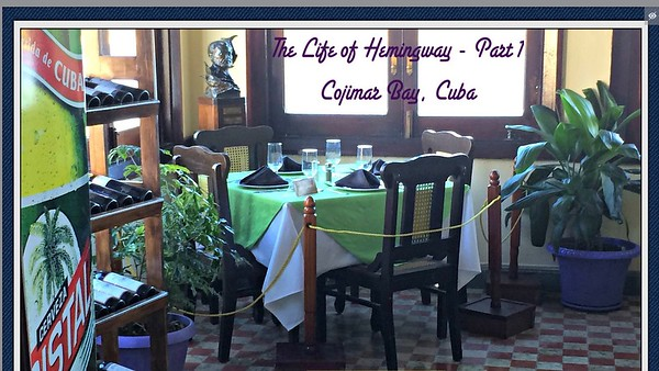 Life of Hemingway in Havana - Part 1 of 3 ~~ Sun., Dec. 3, 2017  ~~ 2:30pm  - 6PM