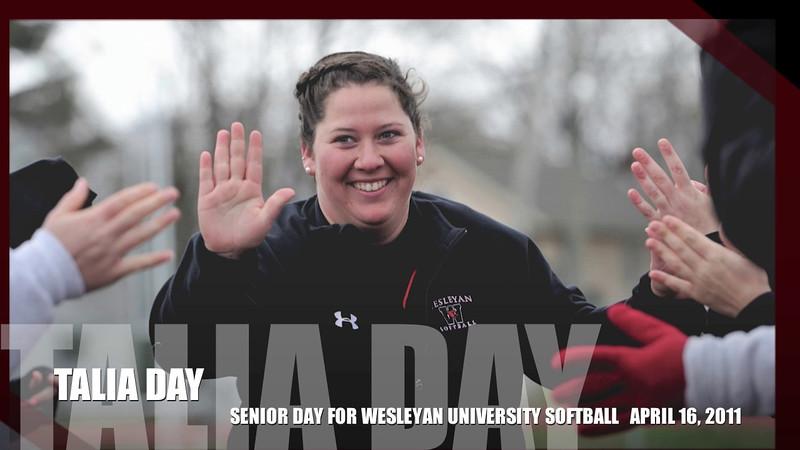 Talia Day: The Movie Senior Day for the 2011 Wesleyan University Softball Team