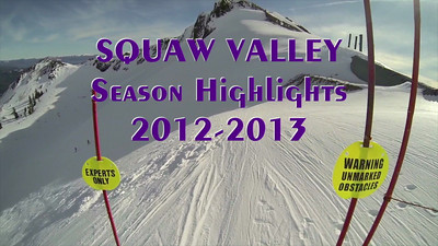 Squaw Highlights 2013