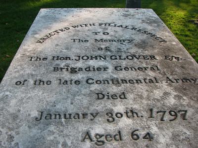 Gen. John Glover Home * and Grave