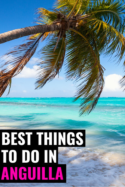 best things to do in Anguilla.jpg