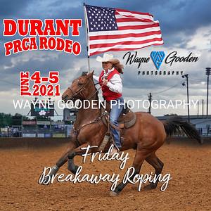 Durant PRCA Rodeo 2021 - Friday Breakaway