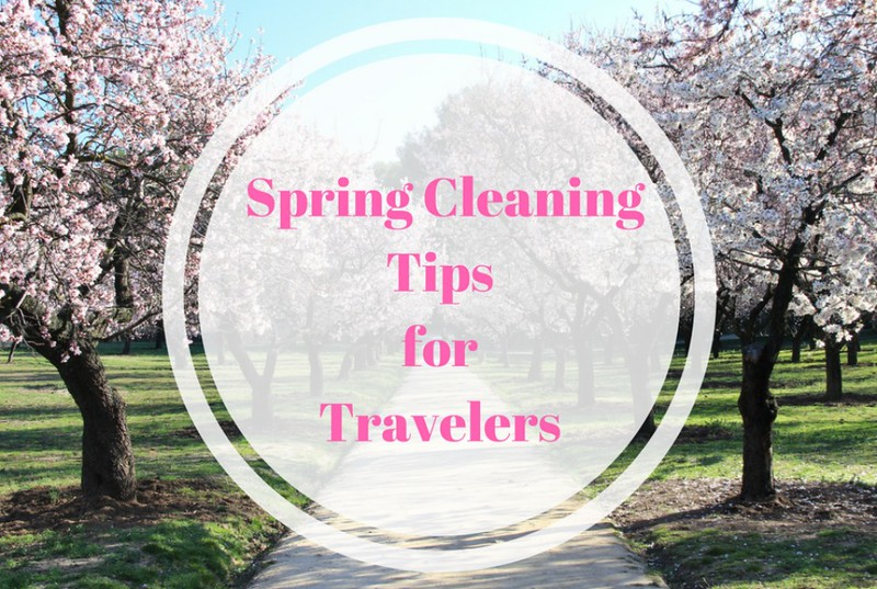 Spring Cleaning for Travelers