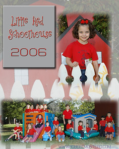 Lil Red Schoolhouse 2006