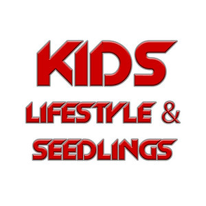 KIDS Lifestyle and SEEDLINGS