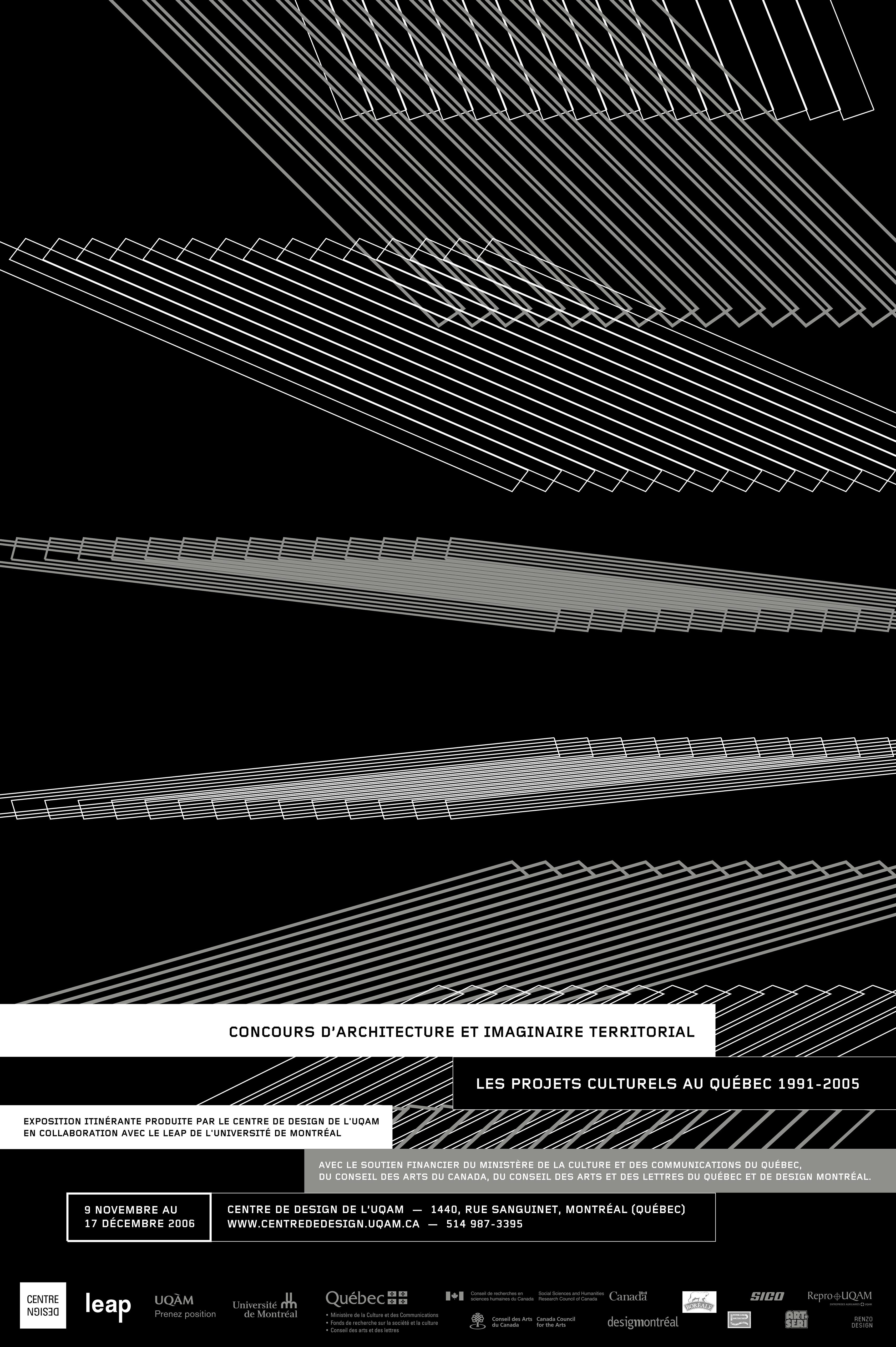2006 - Exposition - Concours d'architecture et imaginaire territorial Les projets culturels au Québec de 1991 à 2005 ©Alexandre Renzo