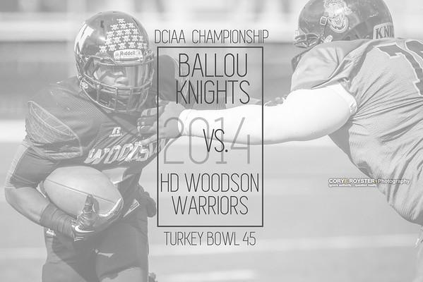 Ballou vs Woodson - 45 Annual Turkey Bowl
