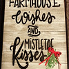Farmhouse Wishes and Mistletoe Kisses