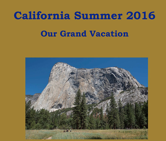 California Summer 2016 Adventure