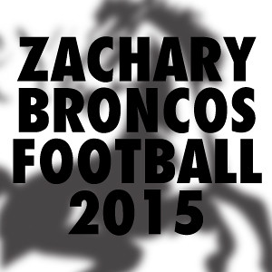 Zachary High School Football 2015