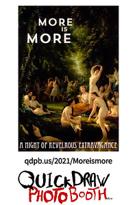 More is More: A Night of Revelrous Extravagance