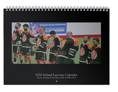 2016 Ireland Lacrosse Calendar (WILC2015)