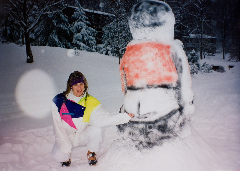 My sister, well, with Mr. Snowman.