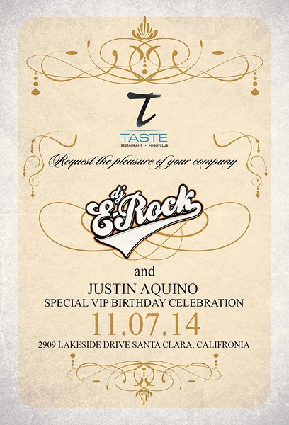 "<FONT SIZE=""1""> ""Classic: Birthday Edition"" E-Rock & Justin Aquino @ Taste Restaurant • Nightclub 11.07.14"
