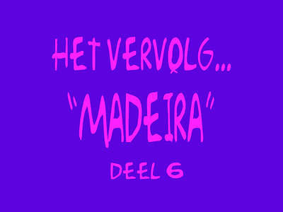 To remember the day's in Madeira (1996 & 2000) Deel 6...