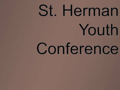 St. Herman Youth Conference