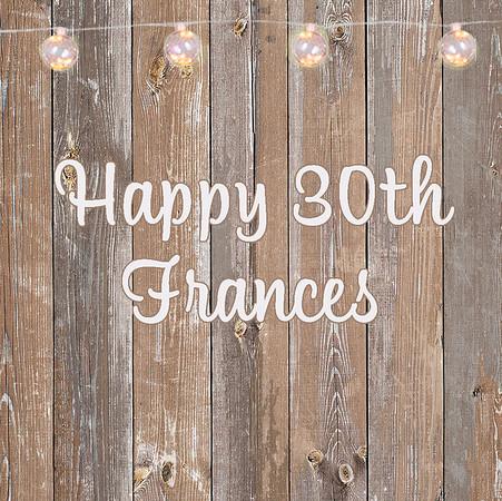 Frances' 30th Birthday
