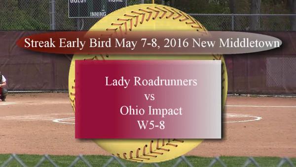 Streak Early Bird  May 7-8, 2016