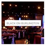 Black on Burlington | Venue