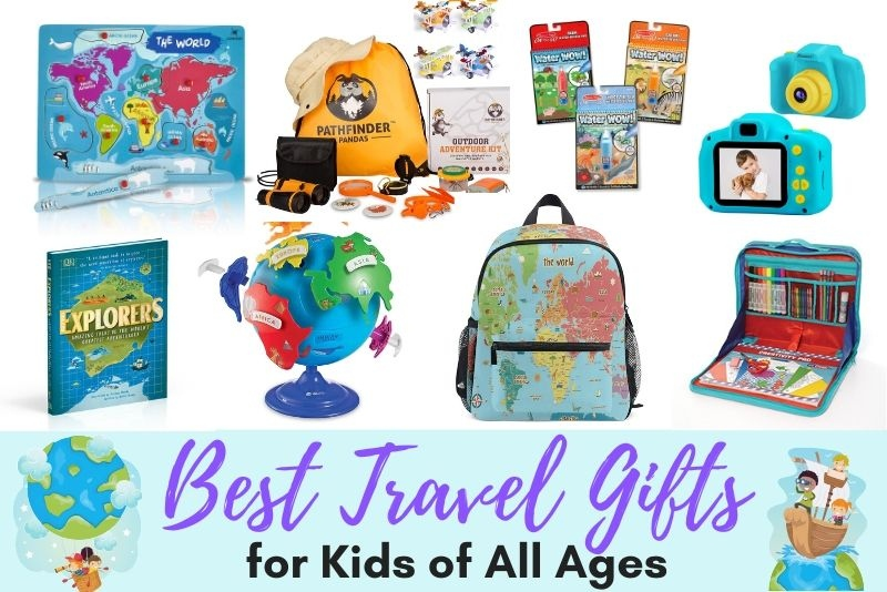 32 Travel Gifts for Kids of All Ages