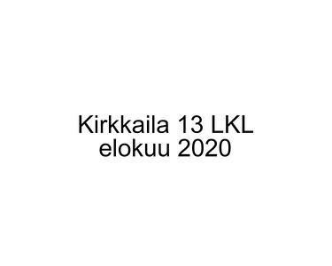 Kirkkaila 13 LKL Kuvaus elokuu 2020