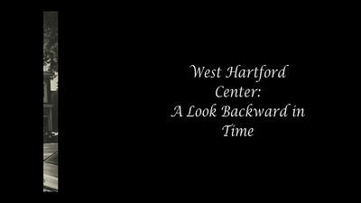 West Hartford Center: A Look Backward in Time