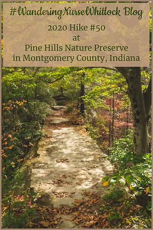 2020 Hike #50 on October 14th at Pine Hills Nature Preserve within Shades State Park in Montgomery County Indiana