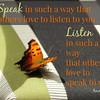 Speak and Listen