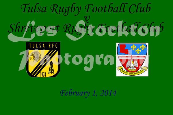 2014.02.01 - Tulsa RFC v Shreveport RFC